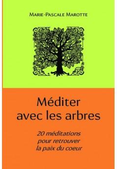 Méditer avec les arbres - Couverture de livre auto édité