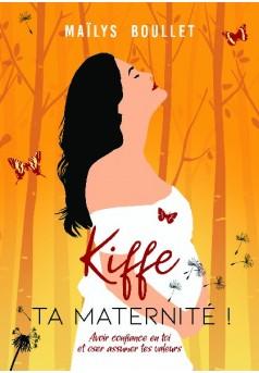 Kiffe ta Maternité !  - Couverture de livre auto édité