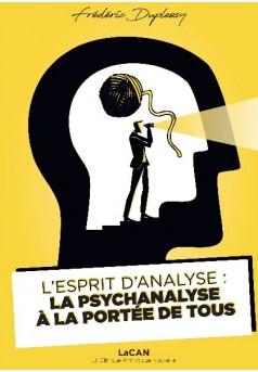 L'Esprit d'Analyse : la psychanalyse à portée de tous - Couverture de livre auto édité