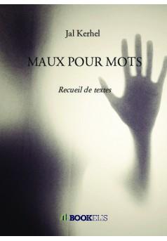 MAUX POUR MOTS - Couverture de livre auto édité