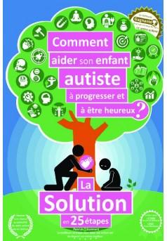 Comment aider son enfant autiste à progresser et à être heureux ? - Couverture de livre auto édité