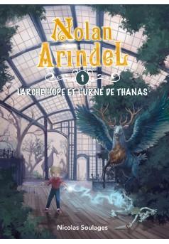 Nolan Arindel - L'Arche Hope et l'Urne de Thanas - Couverture Ebook auto édité