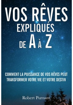 Vos rêves expliqués de A à Z - Couverture de livre auto édité