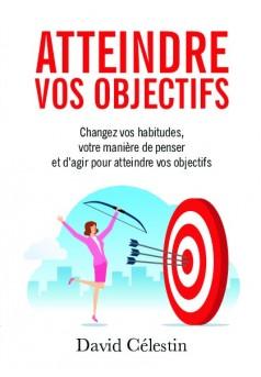 Atteindre vos objectifs - Couverture de livre auto édité