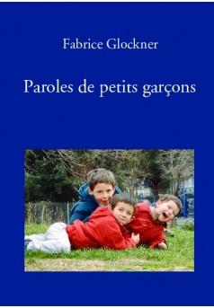 Paroles de petits garçons - Couverture de livre auto édité