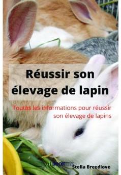 Réussir son élevage de lapins - Couverture de livre auto édité