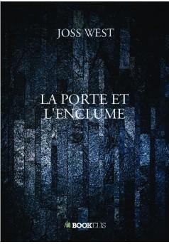 LA PORTE ET L'ENCLUME - Couverture de livre auto édité
