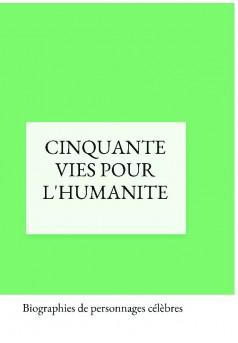 CINQUANTE VIES POUR L'HUMANITE - Couverture de livre auto édité