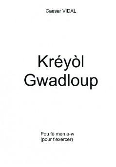 Kréyòl Gwadloup - Couverture de livre auto édité