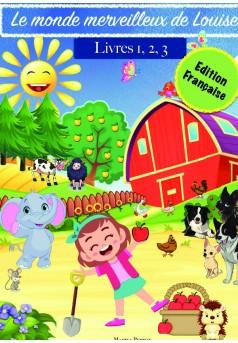 Le monde merveilleux de Louise - Edition Française - Couverture de livre auto édité