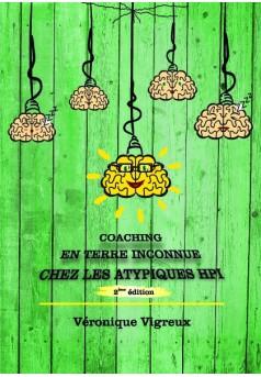 Coaching en Terre Inconnue : chez les atypiques HPI - Couverture de livre auto édité