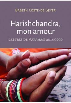Harishchandra, mon amour... - Couverture de livre auto édité