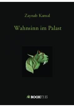 Wahnsinn im Palast - Couverture de livre auto édité
