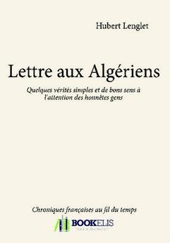 Lettre aux Algériens - Couverture de livre auto édité