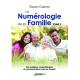 La Numérologie de la Famille, Tome 2