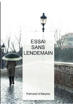 ESSAI SANS LENDEMAIN - Couverture de livre auto édité
