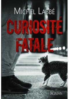 CURIOSITÉ FATALE - Couverture de livre auto édité
