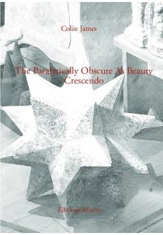 The Paralytically Obscure As Beauty Crescendo  - Couverture de livre auto édité