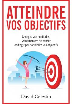 Atteindre vos objectifs - Couverture Ebook auto édité