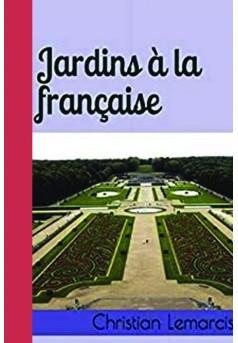 Jardins à la française - Couverture de livre auto édité