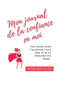 Mon journal de la confiance en moi - Couverture de livre auto édité