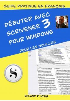 Débuter avec Scrivener 3 pour Windows - Couverture Ebook auto édité