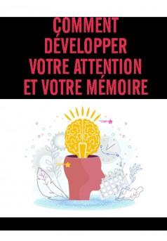 Comment développer votre attention et votre mémoire - Couverture de livre auto édité