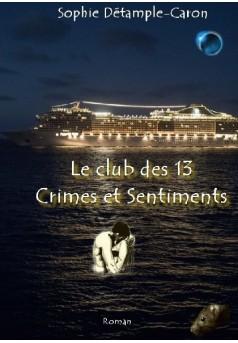 LE CLUB DES 13 CRIMES ET SENTIMENTS - Couverture de livre auto édité