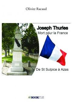 Joseph Thuries , Mort pour la France - Couverture de livre auto édité