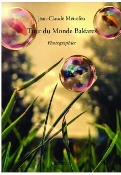 Tour du Monde Baléares - Couverture de livre auto édité