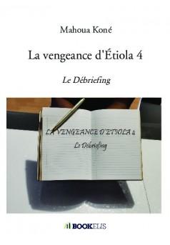 La vengeance d'Étiola 4  - Couverture de livre auto édité