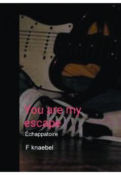 You are my escape - Couverture de livre auto édité