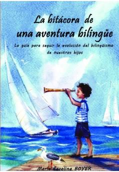 La bitácora  de  una aventura bilingüe - Couverture de livre auto édité