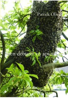 Bien débuter en apiculture - Couverture de livre auto édité