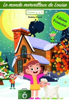 Le monde merveilleux de Louise VOLUME 2 - Edition FRANÇAISE - Couverture de livre auto édité