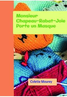 Monsieur Chapeau-Rabat-Joie Porte un Masque - Couverture de livre auto édité