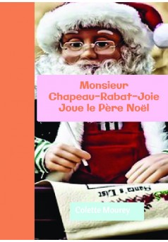 Monsieur Chapeau-Rabat-Joie Joue le Père Noël - Couverture de livre auto édité
