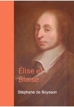 Élisa et Blaise - Couverture de livre auto édité