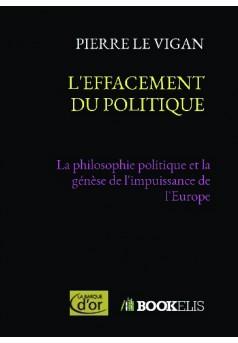 L'EFFACEMENT DU POLITIQUE - Couverture de livre auto édité