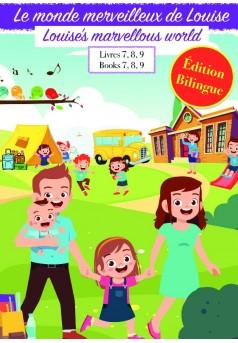 Le monde merveilleux de Louise VOLUME 3 - Édition Bilingue - Couverture de livre auto édité