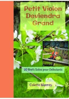 Petit Violon Deviendra Grand - Couverture de livre auto édité