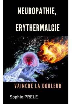 Neuropathie, érythermalgie - Couverture Ebook auto édité