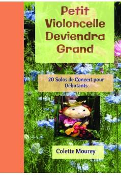 Petit Violoncelle Deviendra Grand - Couverture de livre auto édité