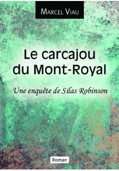 Le carcajou du Mont-Royal - Couverture de livre auto édité