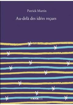Au-delà des idées reçues - Couverture de livre auto édité