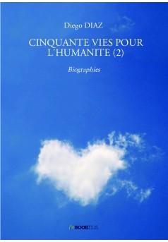 CINQUANTE VIES POUR L'HUMANITE (2) - Couverture de livre auto édité