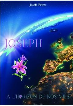 Joseph à l'horizon de nos vies - Couverture de livre auto édité