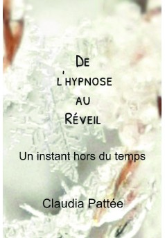 De l'hypnose au Réveil - Couverture de livre auto édité