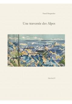 Une traversée des Alpes - Couverture Ebook auto édité