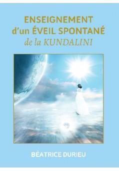 ENSEIGNEMENT d'un ÉVEIL SPONTANÉ de la KUNDALINI - Couverture de livre auto édité